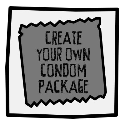 Create You Own Condom Package